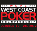 2012 West Coast Poker Championship at Edgewater Casino – October 19 to 28th