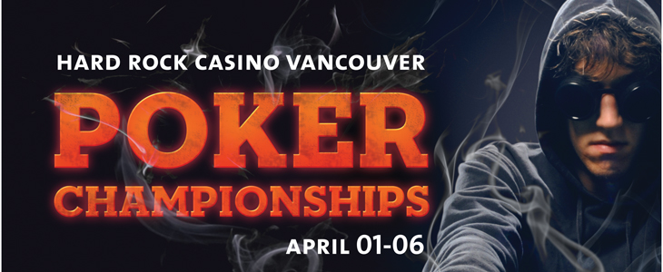 Hard-Rock-Casino-Vancouver-Poker-Championships