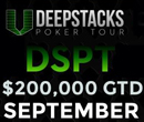 DeepStacks Poker Tour Calgary at the Grey Eagle Casino from Sept. 20th to 28th