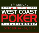 5th Annual West Coast Poker Championship at Edgewater Casino, October 16th to 26th