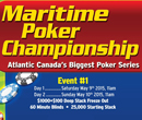 "2015 ""Maritime Poker Championship"" at Casino New Brunswick May 9th to May 17th, 2015"