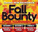 2015 Fall Bounty at Casino New Brunswick in Moncton September 12 & 13th.