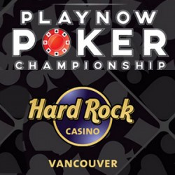 2015 PlayNow Poker Championships will be held at Hard Rock Casino Vancouver October 15-25