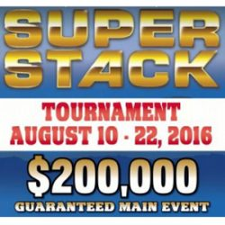 2016 Summer Super Stack August 10th to 22nd at the Deerfoot Casino