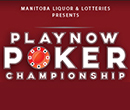 2017 PlayNow Poker Championship April 26th to 30th at McPhillips Station Casino in Winnipeg